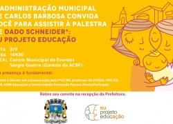Palestra do Eu Projeto Educação acontece no dia 2 de setembro em Carlos Barbosa