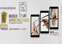 Museu do Imigrante lança programação que integra a 16ª Semana Nacional dos Museus