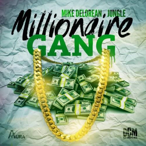 Mike Delorean & Jungle - Millionaire Gang EP