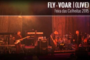 FLY | VOAR | (LIVE) – FEIRA DAS COLHEITAS 2015
