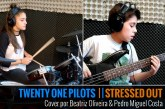 TWENTY ONE PILOTS – STRESSED OUT – Cover por Pedro Costa & Beatriz Oliveira