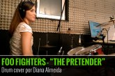 FOO FIGHTERS – THE PRETENDER – COVER DE BATERIA POR DIANA ALMEIDA