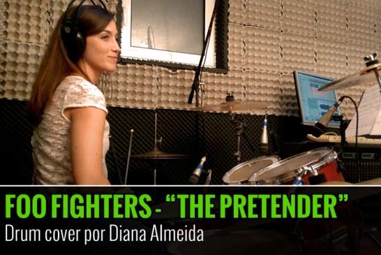 FOO FIGHTERS – THE PRETENDER – COVER DE BATERIA POR DIANA ALMEIDA