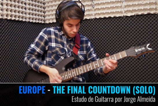 EUROPE – THE FINAL COUNTDOWN (SOLO) – ESTUDO DE GUITARRA POR JORGE ALMEIDA