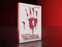 The Truth Behind Hip Hop Part 4 - The Curse of the Culture