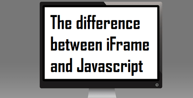 difference between iframe and javascript