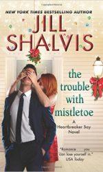 The Trouble with Mistletoe (Heartbreaker Bay, #2)