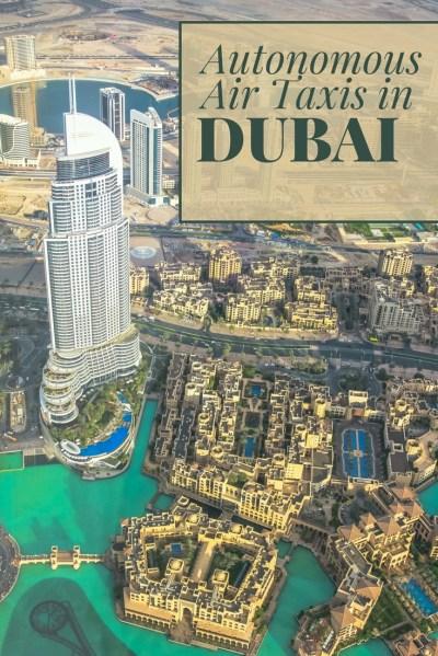 Autonomous Air Taxis in Dubai | Discover.Luxury