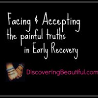 Early Recovery Truths.