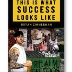 Distinct_Press_This_Is_What_Success_Looks_Like_Bryan_Zimmerman_Business_Marketing