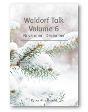 Waldorf_Talk_6_Waldorf_Education_Kytka_Hilmar-Jezek_Distinct_Press