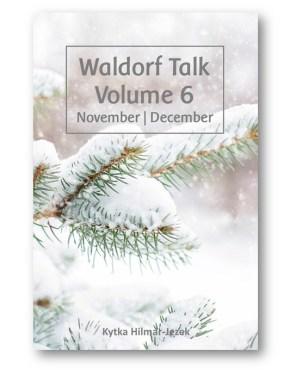 Waldorf_Talk_6_Waldorf_Education_Kytka_Hilmar-Jezek_Distinct_Press