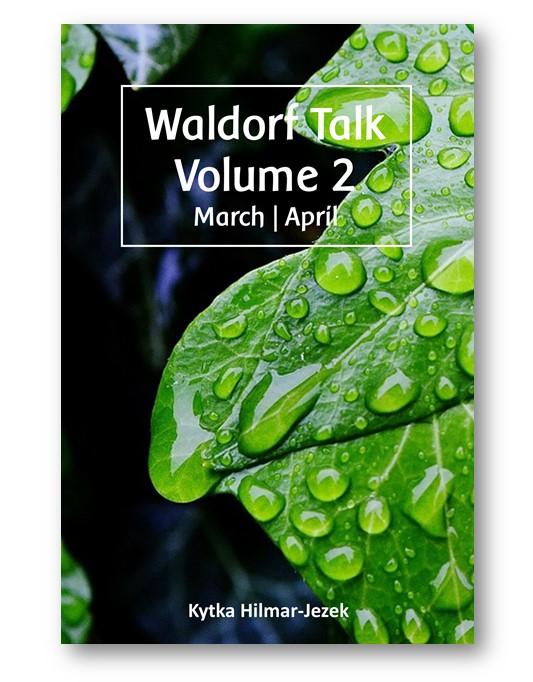 Waldorf_Talk_2_Waldorf_Education_Kytka_Hilmar-Jezek_Distinct_Press