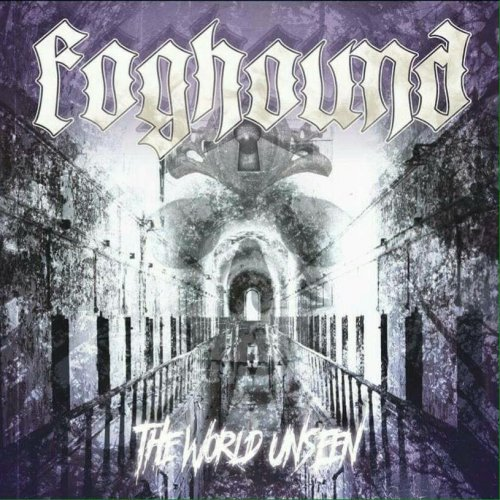 The World Unseen - Foghound
