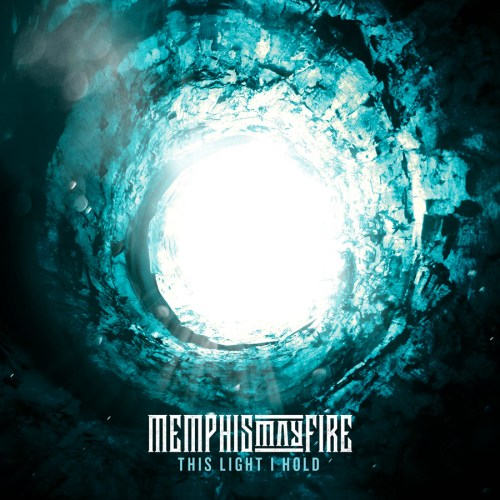 This Light I Hold - Memphis May Fire