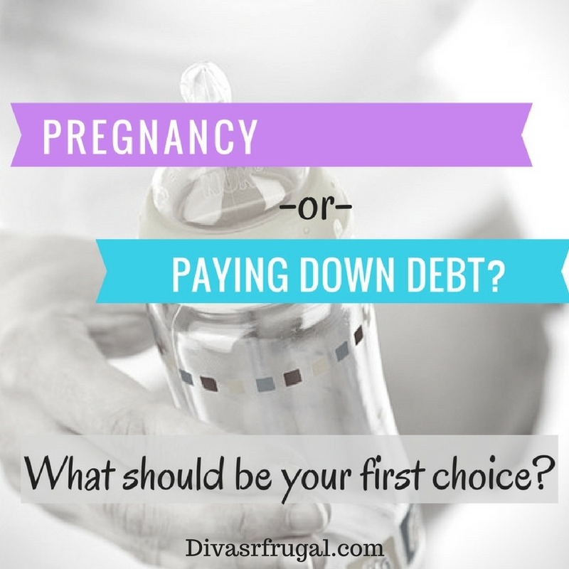 pregnacny-or-pay-down-debt-2