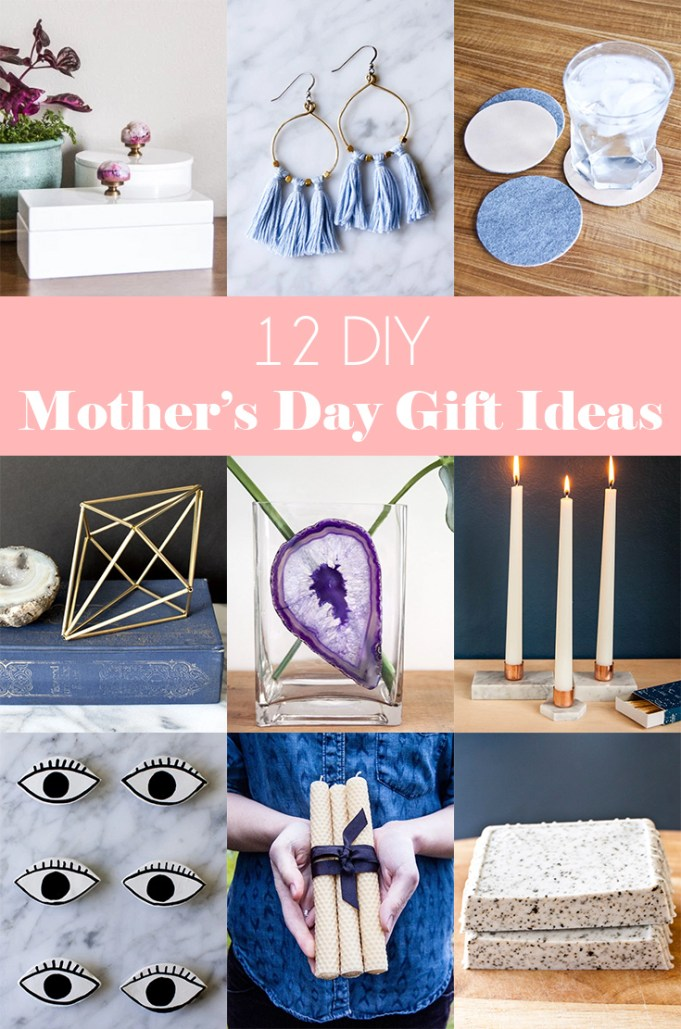 12 DIY Mother's Day Gift Ideas