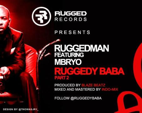 ruggedybabapart2 [#ACE Premiere] Ruggedman ft. Mbryo RUGGEDY BABA pt. 2