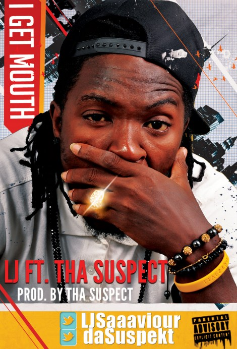 l j i get mouth a tha suspect cover artwork L J   I GET MOUTH [a Tha Suspect cover]