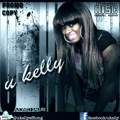 u kelly azonto salute prod by akeem d beat artwork U Kelly AZONTO SALUTE [prod. by Akeem D Beat]