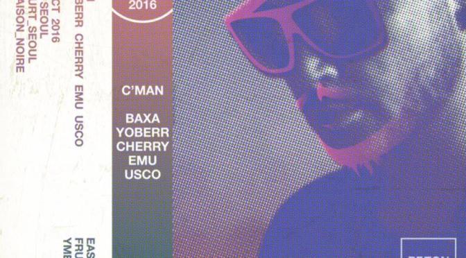 DJ CMAN in Seoul (Beton Brut, Itaewon, Seoul, Korea) SAT: 22nd October