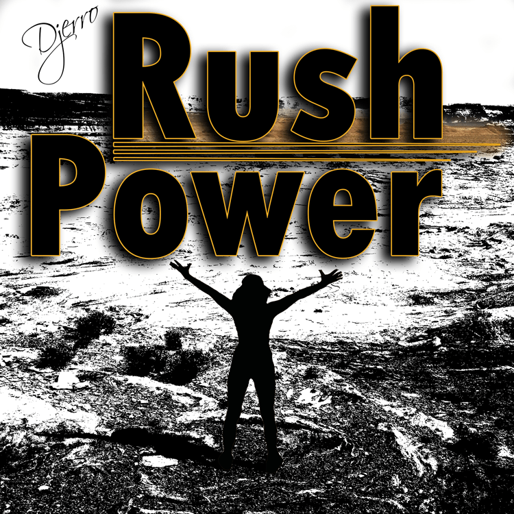 Djerro - Rush Power