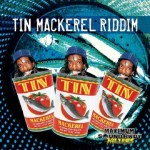 download tin mackerel riddim full release 2013