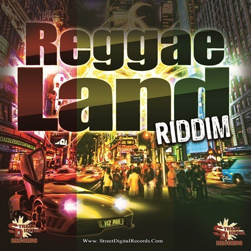 Reggae Land Riddim - Street Digital Records