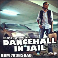 "Selecta Jiggy Presents ""DanceHall In Jail"" Vybz Kartel (Worl' Boss) Mixtape"