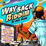 WAY BACK RIDDIM COVER AKOM RECORDS 1200 X 1200