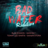 Bad Water Riddim Mix (September 2014) UIM Records