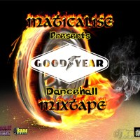 Maticalise Good Year Dancehall Mixtape (March 2015)