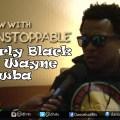 [Interview] Charly Black, Jah Wayne & Crawba #Teamunstoppable @charlyblack876 @crawba @jahwaynerecordz