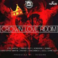 Crown Love Riddim Mix (Head Concussion Records) April 2016