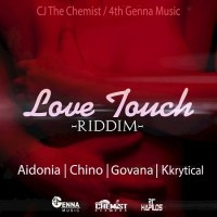 Love Touch Riddim Mix (May 2016) 4th Genna Music/CJ The Chemist