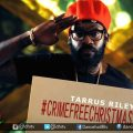 TARRUS DROPS VIDEO PLEADING FOR A CRIME FREE CHRISTMAS @tarrusrileyja