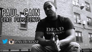 Paul Cain- Dead Presidents (Music Video)