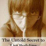 The 9 Step Secret to Huge List Building!