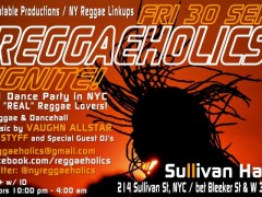"Reggaeholics ""Ignite"" Manhattan @ Sullivan Hall NY on Sept 30, 2011"