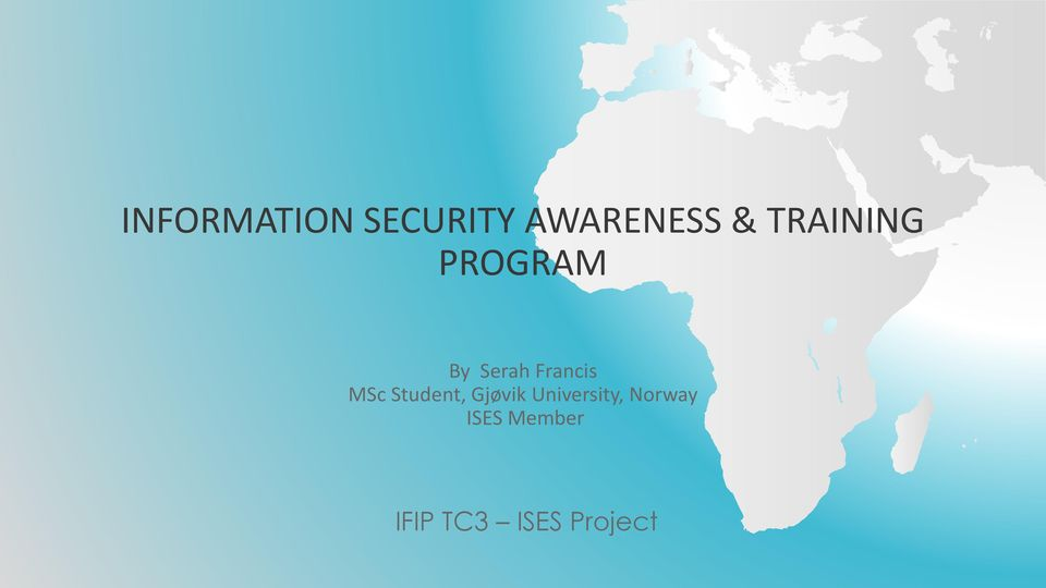 INFORMATION SECURITY AWARENESS   TRAINING PROGRAM   PDF MSc Student  Gj    vik University