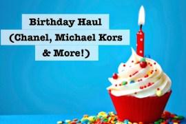 BirthdayHaulwithChanelMichaelKorsTJMaxxandmore