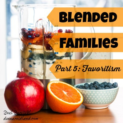Blended Families Part 5: Favoritism and Other Four-Letter Words + LINKUP