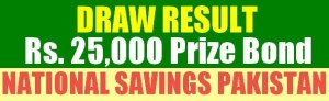 National Savings  draw results of Rs. 25000 prize bond  held in karachi