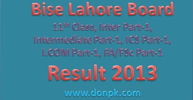 BISE Lahore Board Inter (11th Class) 1st Year Result 2013