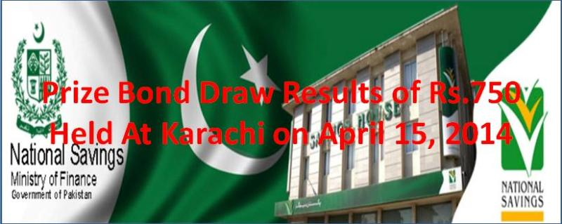 750 Prize Bond Draw Results held at Karachi on April 15, 2014