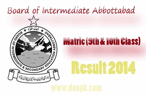 BISE Abbottabad 9th and 10th class result on donpk.com