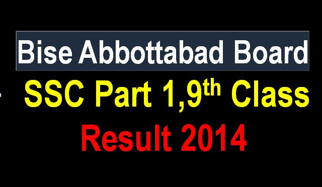 9th Class result 2014 bise Abbottabad Board