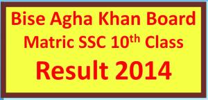 online 10th Class result 2014 bise AKU