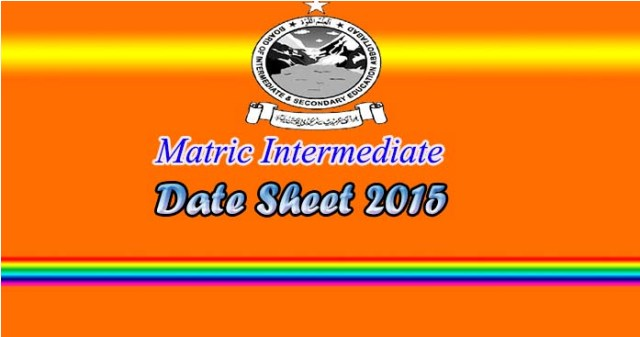bise abbottabad board matric inter date sheet 2015