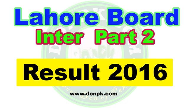 Bise Lahore HSSC 2nd year Result 2016